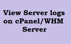 view Server logs on WHM