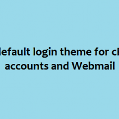 default-login-theme-for-cpanel-accounts-and-webmail