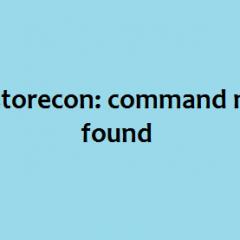 restorecon command not found